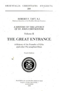 a-history-of-the-liturgy-of-saint-john-chrysostom-vol-ii-the-great-entrance-LIT26-L26