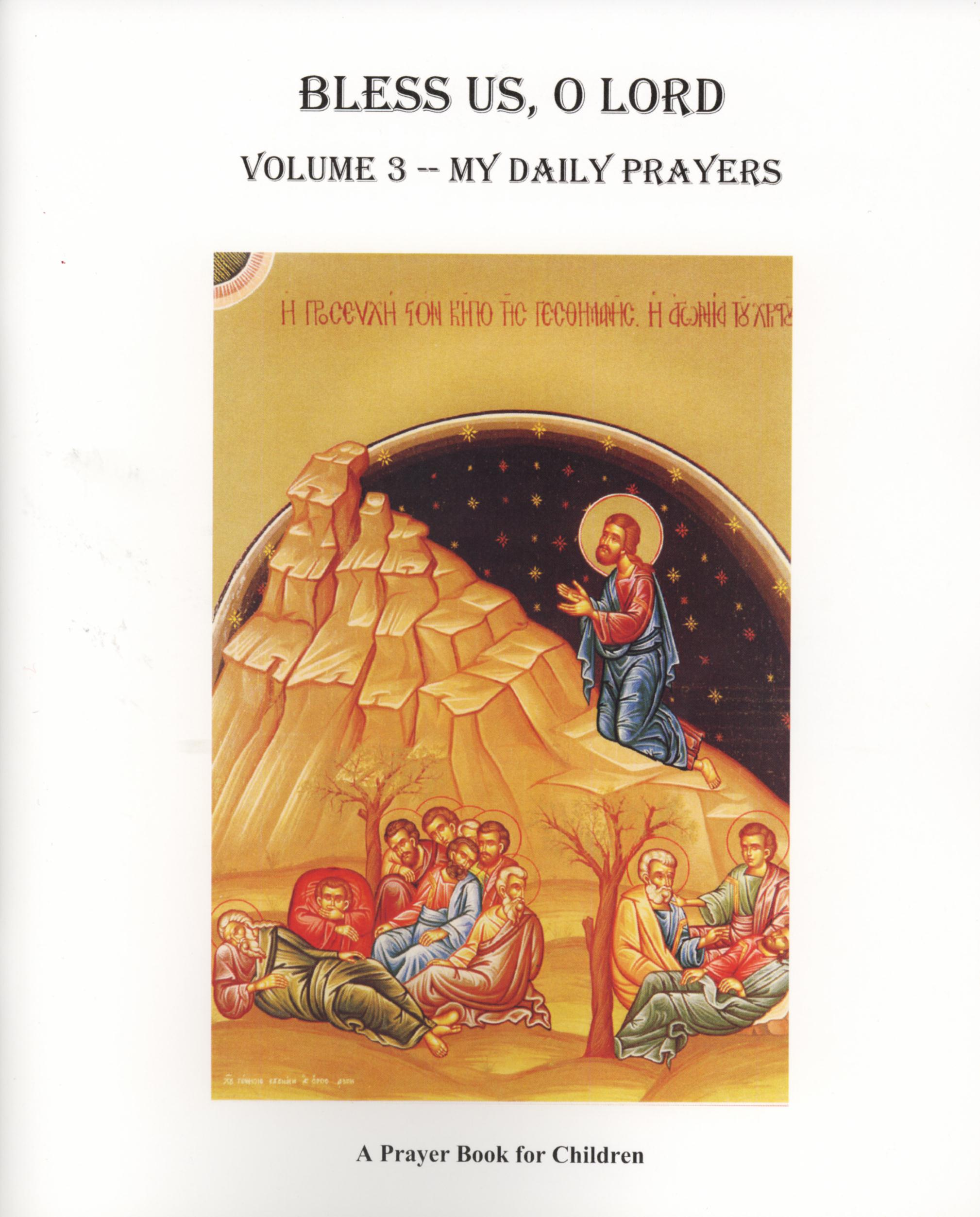 Bless Us - O Lord: Volume 3 -- My Daily Prayers