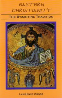 eastern-christianity-the-byzantine-tradition-INT01-E08