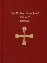 let-us-pray-to-the-lord-a-liturgical-prayer-book-volume-ii-LSV02-L02